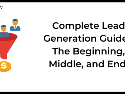 What Is Lead Generation – Complete Process, Strategies & Tools