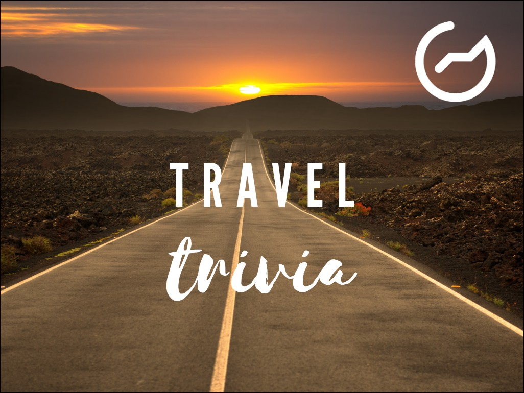 list of travel trivia questions