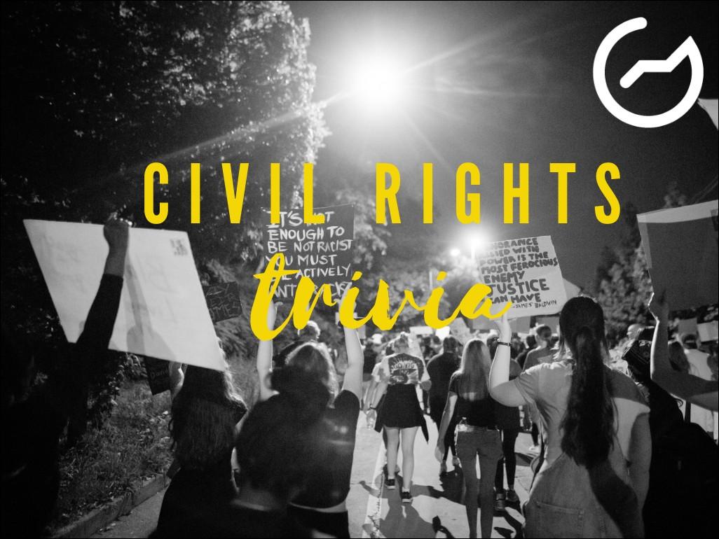 civil rights trivia