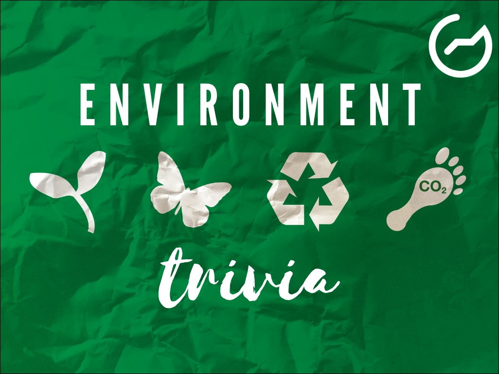 list of environment trivia questions